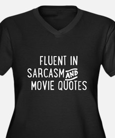Fluent in Sarcasm and Movie Quotes Plus Size T-Shi