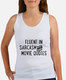 Fluent in Sarcasm and Movie Quotes Tank Top