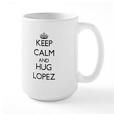 Keep calm and Hug Lopez Mugs