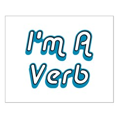 I'm A Verb Posters