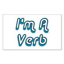 I'm A Verb Rectangle Decal