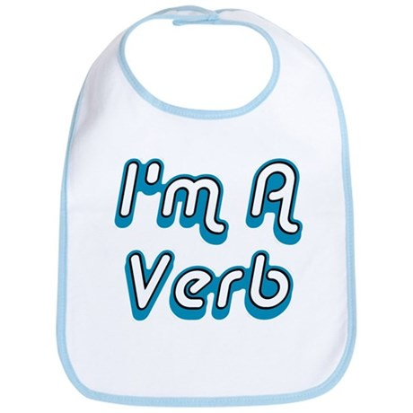 I'm A Verb Bib