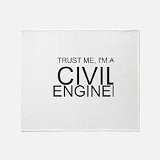 Trust Me, Im A Civil Engineer Throw Blanket