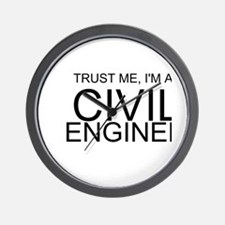 Trust Me, Im A Civil Engineer Wall Clock