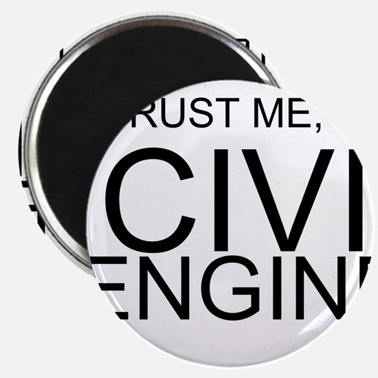 Trust Me, Im A Civil Engineer Magnets
