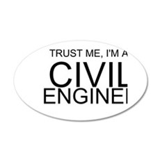 Trust Me, Im A Civil Engineer Wall Decal