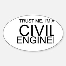 Trust Me, Im A Civil Engineer Decal