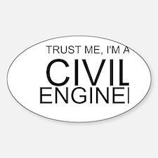 Trust Me, Im A Civil Engineer Decal