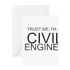 Trust Me, Im A Civil Engineer Greeting Cards