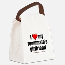 """""""I Love My Roommate's Girlfriend"""" Canvas Lunch Bag"""