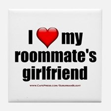 &Quot;I Love My Roommate's Girlfriend&Quot; Tile C