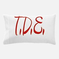 T.D.E. Pillow Case