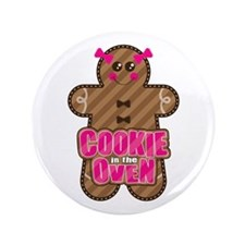 "Cookie in the Oven™ 3.5"" Button"