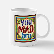 You MAD Bro Mugs