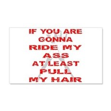 At Least Pull My Hair Wall Decal