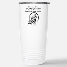 Throw Me To The Wolves Travel Mug