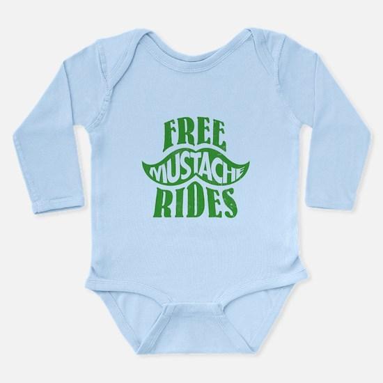 Free mustache rides Long Sleeve Infant Bodysuit