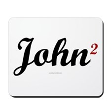 John2 - John Kerry & John Edwards. Mousepad