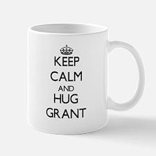 Keep calm and Hug Grant Mugs