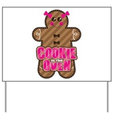 Cookie in the Oven™ Yard Sign