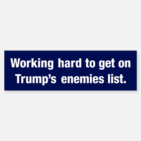 Enemy Of Trump (bumper) Bumper Bumper Bumper Sticker