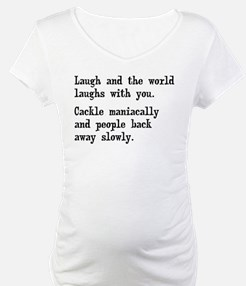Laugh, Cackle Maniacally Funny Shirt