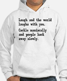 Laugh, Cackle Maniacally Funny Hoodie Sweatshirt