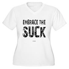 Embrace The Suck Plus Size T-Shirt