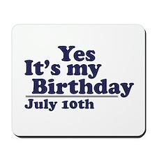 July 10 Birthday Mousepad
