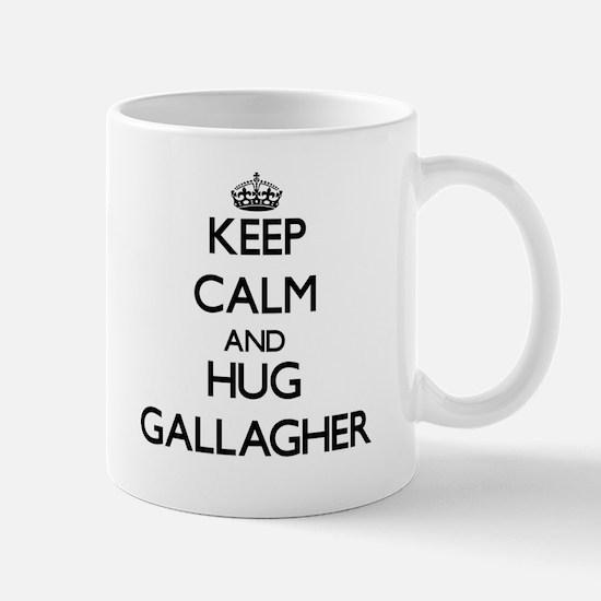 Keep calm and Hug Gallagher Mugs