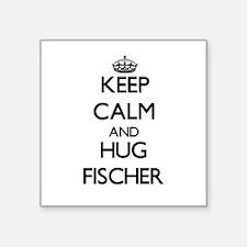 Keep calm and Hug Fischer Sticker