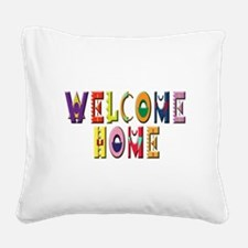 WelcomeHomeColorsStacked.jpg Square Canvas Pillow
