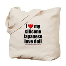 """I Love My Japanese Love Doll"" Tote Bag"