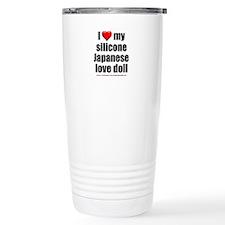 """""""I Love My Japanese Love Doll"""" Travel Mug"""