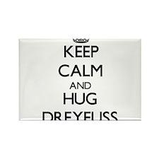 Keep calm and Hug Dreyfuss Magnets