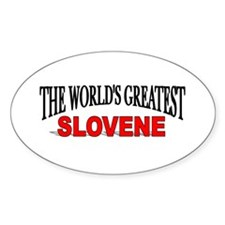 """The World's Greatest Slovene"" Oval Decal"