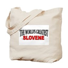 """The World's Greatest Slovene"" Tote Bag"