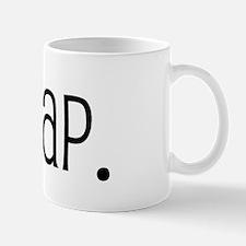I scrap. Mug