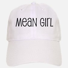 Mean Girl Baseball Baseball Cap