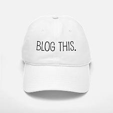 Blog this. Baseball Baseball Cap