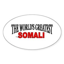 """The World's Greatest Somali"" Oval Decal"