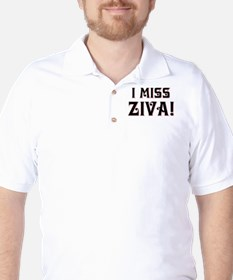 I MISS ZIVA T-Shirt