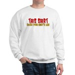 This Shirt Kicks Your Shirt's Sweatshirt