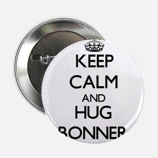 """Keep calm and Hug Bonner 2.25"""" Button"""