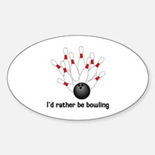 I'd Rather Be Bowling Decal