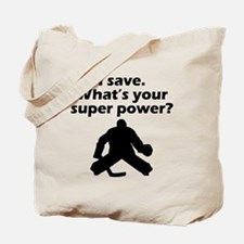 I Save Whats Your Super Power? Tote Bag