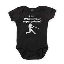 I Hit Whats Your Super Power? Baby Bodysuit