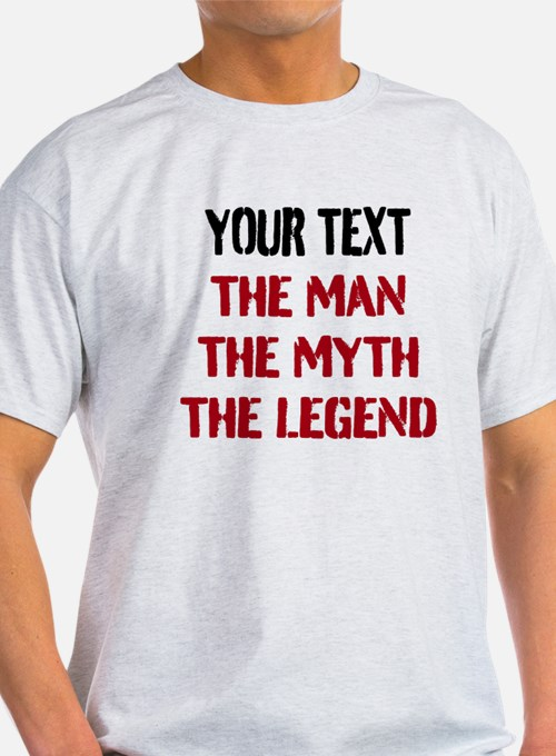 Man Myth Legend | Personalized T-Shirt