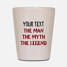 Man Myth Legend | Personalized Shot Glass