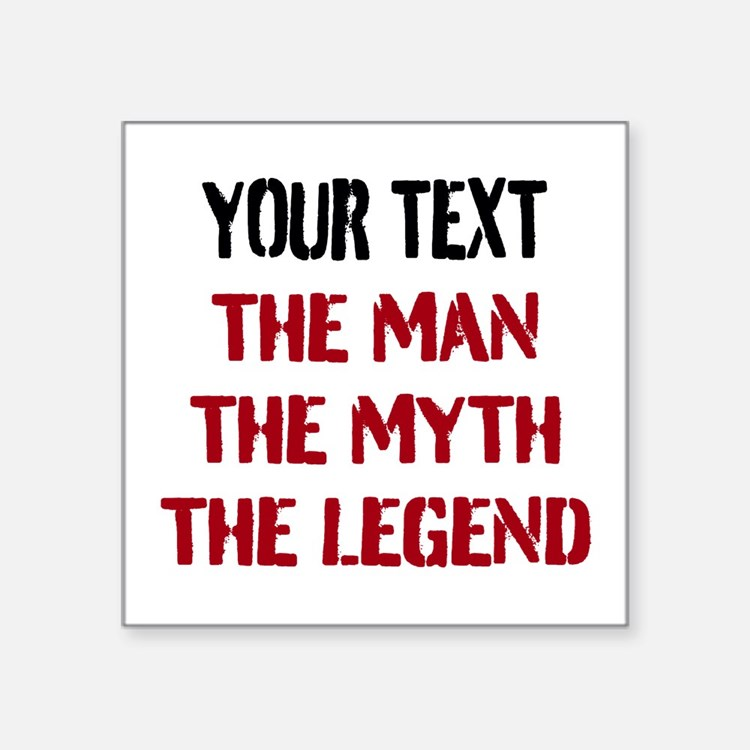 Man Myth Legend | Personalized Sticker